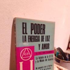 Libros: EL PODER LA ENERGIA DE LUZ Y AMOR. Lote 206886477