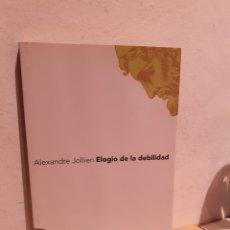 Livros: ELOGIO DE LA DEBILIDAD. Lote 206889075