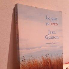 Libros: LO QUE YO CREEO-JEAN GUITTO. Lote 207084232