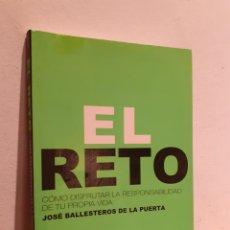 Libros: EL RETO JOSÉ BALLESTEROS DE LA PUERTA. Lote 207084492