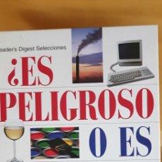 Libros: ¿ES PELIGROSO O ES SEGURO? (1999). Lote 209020045