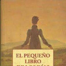 Livros: EL PEQUEÑO LIBRO DE LOS DÍAS. Lote 213292618