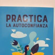 Libros: PRACTICA LA AUTOCONFIANZA DE GILL HASSON. Lote 213582545