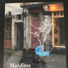 Libros: MALDITOS FUMADORES. MANUAL PARA REEDUCAR A FUMADORES OBSTINADOS. CARLOS BLUE GARCÍA. Lote 213905156