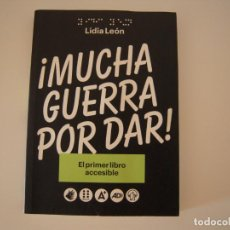 Libros: MUCHA GUERRA POR DAR DE LIDIA LEON. Lote 215501610