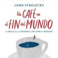 Libros: UN CAFÉ EN EL FIN DEL MUNDO. Lote 217692943