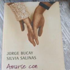 Libros: AMARSE CON LOS OJOS ABIERTOS. JORGE BUCAY. Lote 218121416