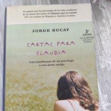 Libros: CARTAS PARA CLAUDIA. JORGE BUCAY. Lote 218121688