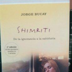 Libros: SHIMRITI - JORGE BUCAY. Lote 218383855