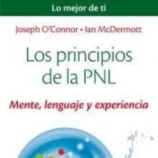 Libros: LOS PRINCIPIOS DE LA PNL: MENTE, LENGUAJE Y EXPERIENCIA. Lote 218850696