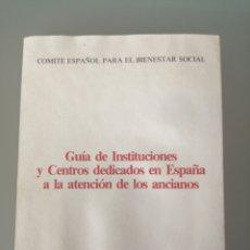 Libros: COMITÉ ESPAÑOL PARA EL BIENESTAR SOCIAL. GUIA DE INSTITUCIONES Y CENTROS DEDICADOS EN ESPAÑA EL ATEN. Lote 219173546