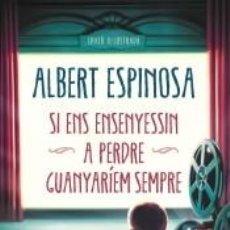 Libros: SI ENS ENSENYESSIN A PERDRE, GUANYARÍEM SEMPRE. Lote 220509493