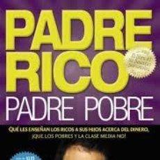 Libros: PADRE RICO PADRE POBRE ROBERT T KIYOSAKI. Lote 220656617