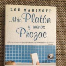 Libros: MÁS PLATÓN Y MENOS PROXAC DE LOU MARINOFF (2010). Lote 220728548
