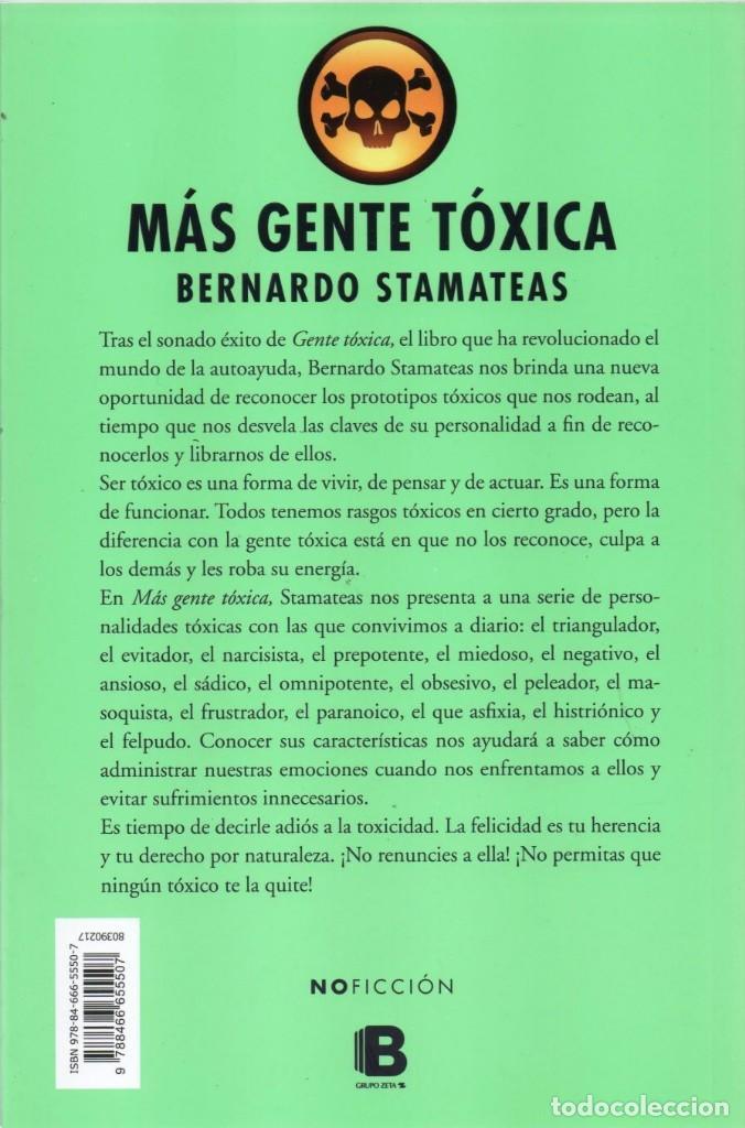 Libros: MAS GENTE TOXICA de BERNARDO STAMATEAS - EDICIONES B, 2014 (NUEVO) - Foto 2 - 221084492