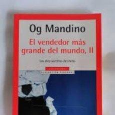 Libros: EL VENDEDOR MÁS GRANDE DEL MUNDO II OG MANDINO. Lote 221460317
