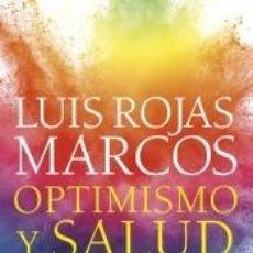 Libros: OPTIMISMO Y SALUD: LO QUE LA CIENCIA SABE DE LOS BENEFICIOS DEL PENSAMIENTO POSITIVO. Lote 222282038