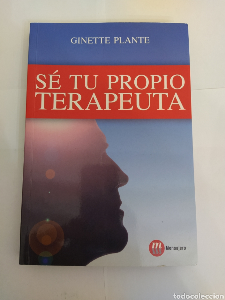 SE TU PROPIO TERAPEUTA - GINETTE PLANTE (Libros Nuevos - Humanidades - Autoayudas)