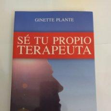 Libros: SE TU PROPIO TERAPEUTA - GINETTE PLANTE. Lote 225066510