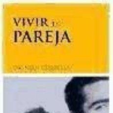Libros: VIVIR EN PAREJA. Lote 225476351