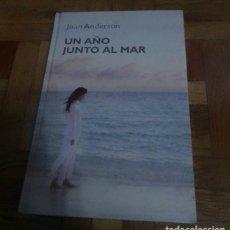 Libros: UN AÑO JUNTO AL MAR JOAN ANDERSON RBA 2006 SIN USAR. Lote 228858400