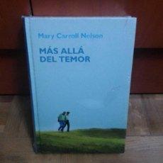 Libros: MAS ALLA DEL TEMOR MARY CARROLL NELSON RBA 2006 PRECINTADO SIN USAR. Lote 229474525