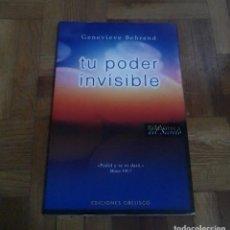 Libros: TU PODER INVISIBLE GENEVIEVE BEHREND EDICIONES OBELISCO 2008 BIBLIOTECA EL SECRETO. Lote 229842850