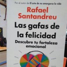 Libros: LAS GAFAS DE LA FELICIDAD(DESCUBRE TU FORTALEZA EMOCIONAL)RAFAEL SANTANDREU-GRIJALBO. Lote 235878790