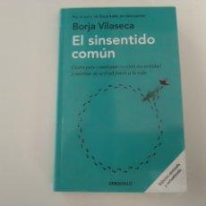 Libros: EL SINSENTIDO COMUN DE BORJA VILASECA ED FSC 2020 PSICOLOGIA FILOSOFIA AUTOAYUDA. Lote 235941235