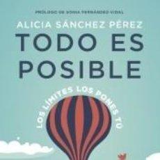Libros: TODO ES POSIBLE. Lote 236317835