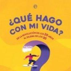 Libros: ¿QUÉ HAGO CON MI VIDA?. Lote 237493735