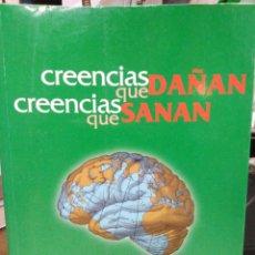 Livros: CREENCIAS QUE DAÑAN CREENCIAS QUE SANAN-ENTRENAMIENTO EN CREENCIAS CREATIVAS-JULIO HERRERO LOZANO-2. Lote 238553145