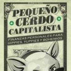 Livros: PEQUEÑO CERDO CAPITALISTA. Lote 245549050