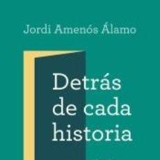 Libros: DETRÁS DE CADA HISTORIA. Lote 245576095