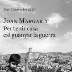 Libros: PER TENIR CASA CAL GUANYAR LA GUERRA. Lote 245880830