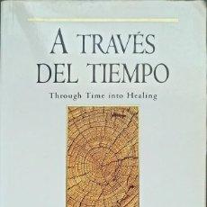 Libros: A TRAVÉS DEL TIEMPO, BRIAN WEISS - TAPA BLANDA - DEBOLSILLO - BRIAN WEISS. Lote 247180765