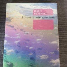Libros: ALIMENTACIÓN EMOCIONAL - ISABEL MENENDEZ - NUEVO CON PRECINTO. Lote 247747250