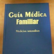 Libros: GUÍA DE MEDICINA FAMILIAR MEDICINA NATURALISTA. Lote 249286720