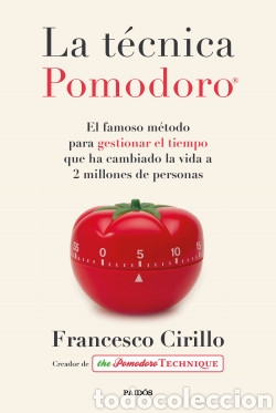 LA TÉCNICA POMODORO®. FRANCESCO CIRILLO (Libros Nuevos - Humanidades - Autoayudas)