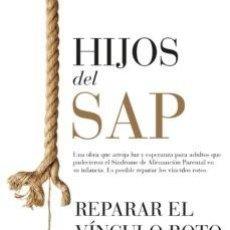 Libros: HIJOS DEL SAP: REPARAR EL VINCULO ROTO. AMY BAKER. Lote 252746945