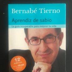 """Libros: LIBRO DE AUTOAYUDA """"EL APRENDIZ DE SABIO"""" DE BERNABE TIERNO. Lote 252758470"""