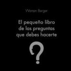 Libros: EL PEQUEÑO LIBRO DE LAS PREGUNTAS QUE DEBES HACERTE. Lote 252944280