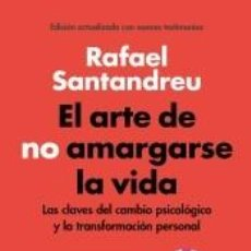 Libros: EL ARTE DE NO AMARGARSE LA VIDA (EDICIÓN ESPECIAL). LIBRO FIRMADO. Lote 253240390
