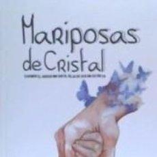 Libros: MARIPOSAS DE CRISTAL. Lote 253472090