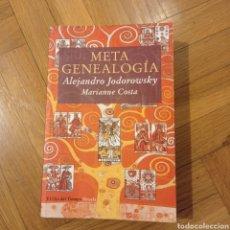 Libros: METAGENEALOGÍA. JODOROWSKY. MARIANNE COSTA. SIRUELA.. Lote 256072270