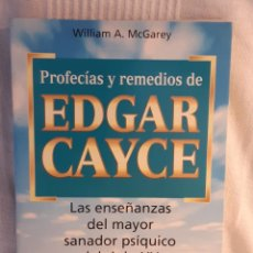 Livros: PROFECIAS Y REMEDIOS DE EDGAR CAYCE WILLIAM A MCGAREY. Lote 259988950