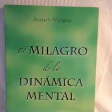 Libri: EL MILAGRO DE LA DINAMICA MENTAL JOSEPH MURPHY. Lote 259991485