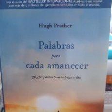 Libros: PALABRAS PARA CADA AMANECER HUGH PRATHER. Lote 260791975