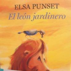 Libros: EL LEON JARDINERO ELSA PUNSET. Lote 260792025