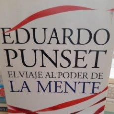 Libros: EL VIAJE AL PODER DE LA MENTE EDUARDO PUNSET. Lote 260792165